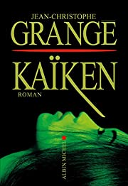 Kaiken by Jean-Christophe Grangé