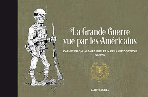La Grande Guerre vue par les Américains