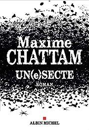 Un(e)secte by Maxime Chattam