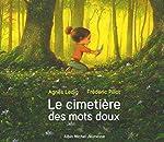 Le Cimetière des mots doux - Agnès Ledig
