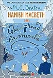 """Afficher """"Hamish MacBeth n° 1 Qui prend la mouche"""""""