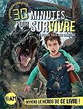 30 minutes pour survivre: Le zoo de tous les dangers