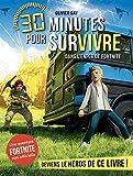 30 minutes pour survivre: Dans l'enfer de Fortnite