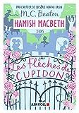 Hamish MacBeth. 08, Les flèches de cupidon