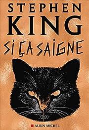 Si ça saigne av Stephen King