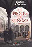Le procès de Spinoza