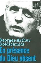 En presence du Dieu Absent by Georges-Arthur…