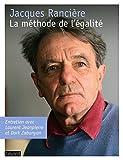 La méthode de l'égalité / Jacques Rancière ; entretien avec Laurent Jeanpierre et Dork Zabunyan