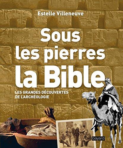 Sous les pierres la Bible