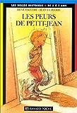 """Afficher """"Collection Les Belles histoires n° 10 Les Peurs de Petit-Jean"""""""