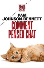 Comment penser chat – tekijä: Pam…