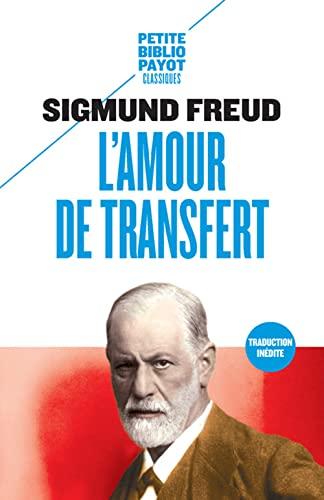 L'amour de transfert et autres textes sur le transfert et contre-transfert
