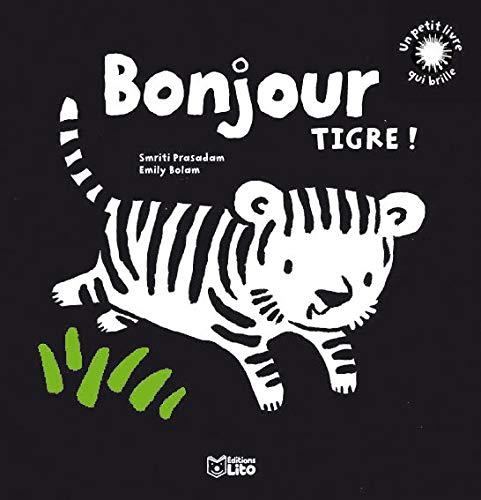 Un Petit Livre Qui Brille Bonjour Tigre Des 6 Mois Premier Livre De Bebe Eveil