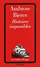 Histoires impossibles by Ambrose Bierce
