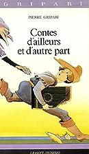 Contes d'ailleurs et d'autre part by Pierre…