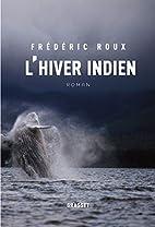 L'hiver indien by Frédéric Roux