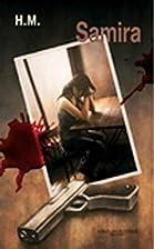 Samira: roman by H. M.