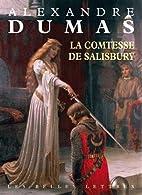 La Comtesse de Salisbury by Alexandre Dumas