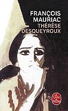 Thérèse Desqueyroux by François Mauriac