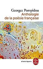 Anthologie de La Poesie Francaise (French…