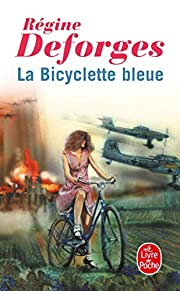 La bicyclette bleue, tome 1 – tekijä:…