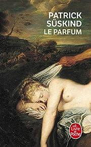 Le Parfum : Histoire d'un meurtrier de…