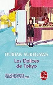 Les delices de Tokyo – tekijä: Durian…