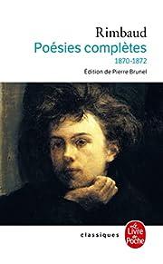 Poésies complètes : 1870-1872 – tekijä:…
