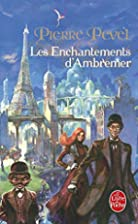 Les Enchantements d'Ambremer by Pierre Pevel