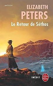 Le retour de Séthos de Elizabeth Peters