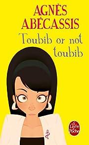 Toubib or not toubib de Agnes Abecassis