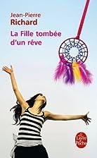 La Fille tombée d'un rêve by Jean-Pierre…