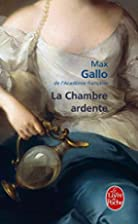 La chambre ardente by Max Gallo