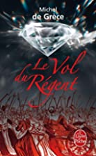 Le Vol Du Regent (French Edition) by Michel…