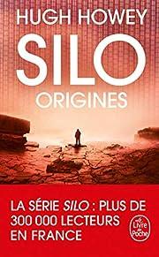 Silo : Origines (Silo, Tome 2) av Hugh Howey