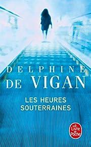 Les Heures souterraines (pll) av Delphine…