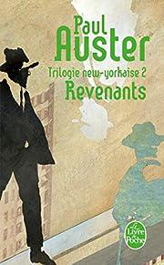 Trilogie new-yorkaise, tome 2: Revenants de…