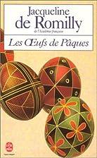 Les Œufs de Pâques by Jacqueline de…
