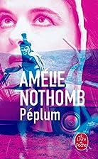 Péplum by Amélie Nothomb