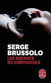 Les Enfants du crépuscule av Serge Brussolo
