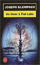 Un hiver à Flat Lake by J. Klempner