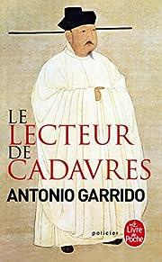 Le Lecteur de cadavres por Antonio Garrido