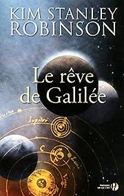 Le rêve de Galilée: roman av…