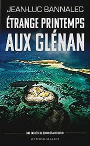 Etrange Printemps Aux Glenan (French…