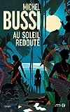 "Afficher ""Au soleil redouté"""