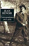 Jean Renoir : letters / edited by David Thompson and Lorraine LoBianco ; translations by Craig Carlson, Natasha Arnoldi, Michael Wells ; translations of the letters of François Truffaut by Anneliese Varaldiev