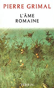 L'âme romaine av Pierre Grimal