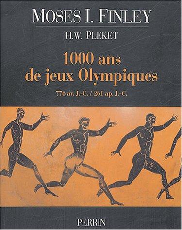 1000 [mille] ans de jeux olympiques