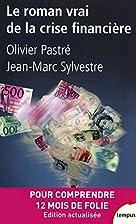 Le roman vrai de la crise financière…