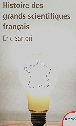 Histoire des grands scientifiques français